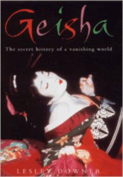 Geisha - Lesley Downer